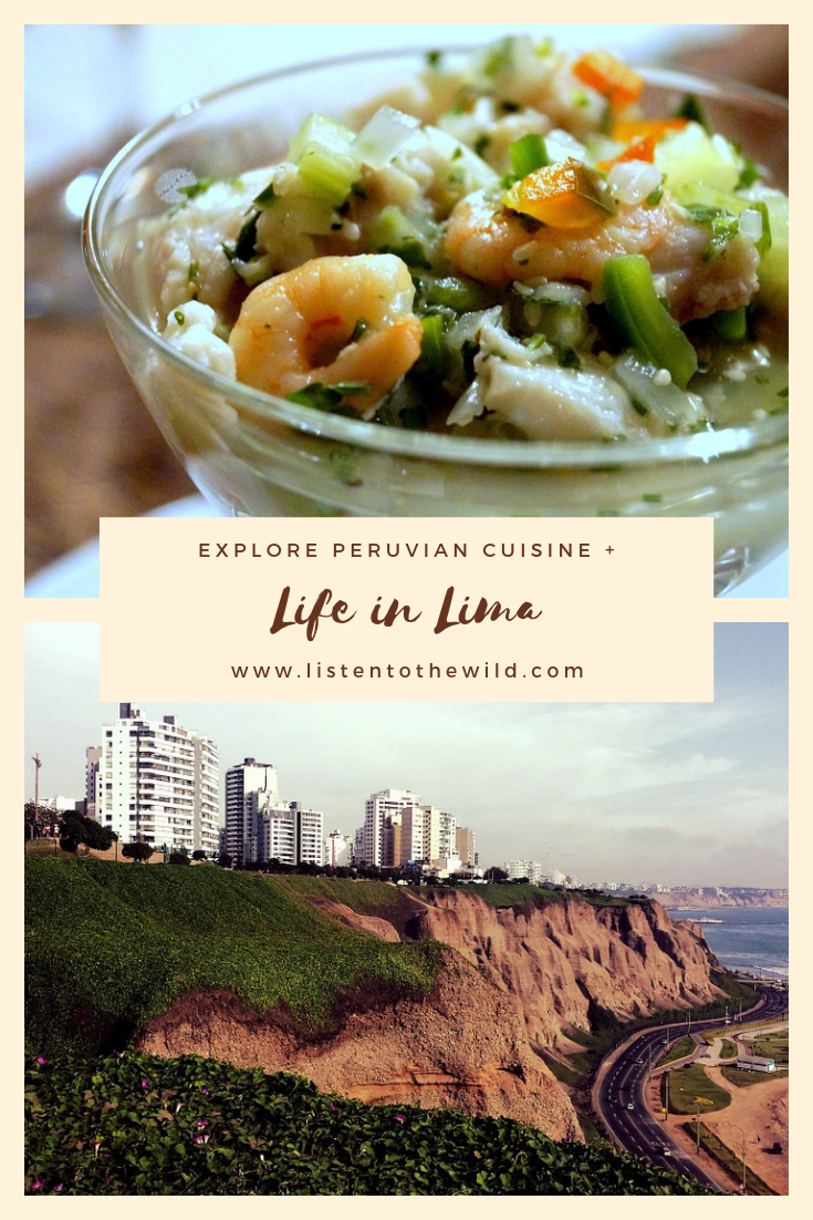 Eat your way through Lima, Peru