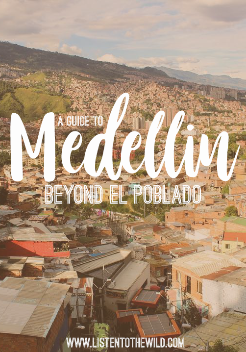 Want to see where the locals live in Medellín? Use this guide to popular areas outside of the tourist hub of El Poblado