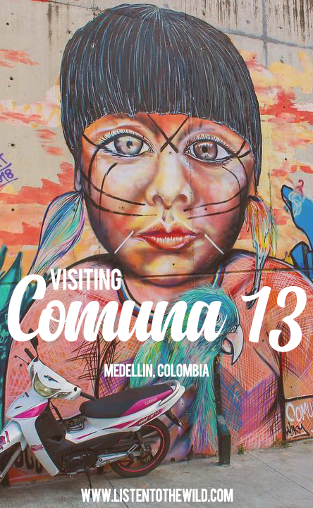 How to visit Comuna 13 in Medellin, Colombia
