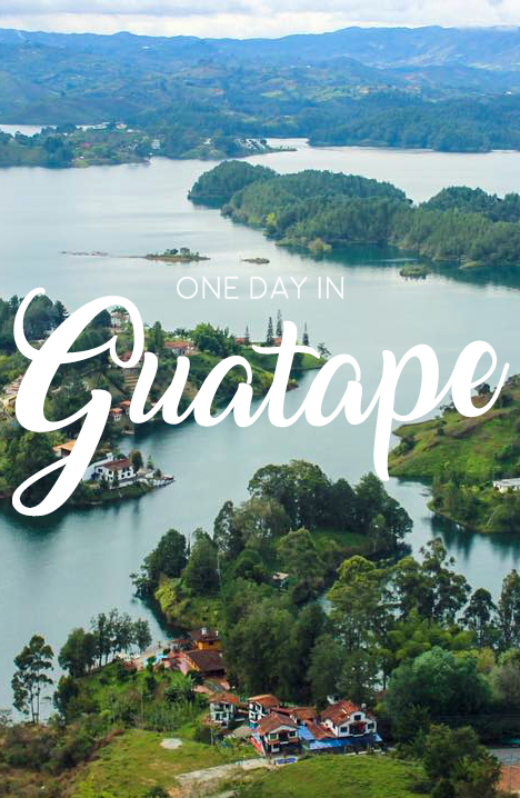 A one day guide to visiting Guatape, Colombia