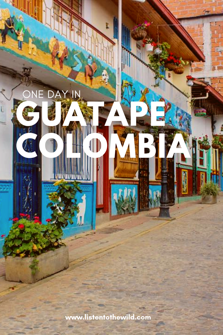 One day guide to visiting Guatape, Colombia