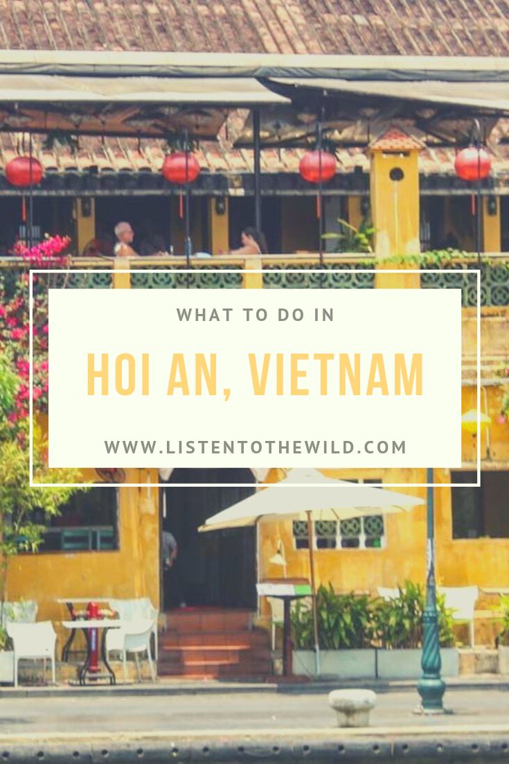 What to do on your trip to Hoi An, Vietnam? The best sites in the historic city of Hoi An.