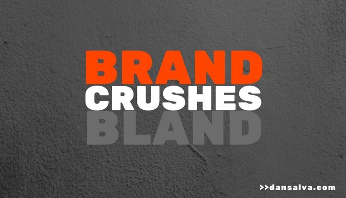 Brand-Crushes-Bland-ds.jpg