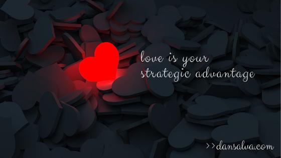 love-is-your-strategic-advantage.jpg