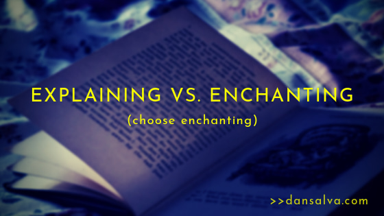explaining-vs-enchanting.jpg