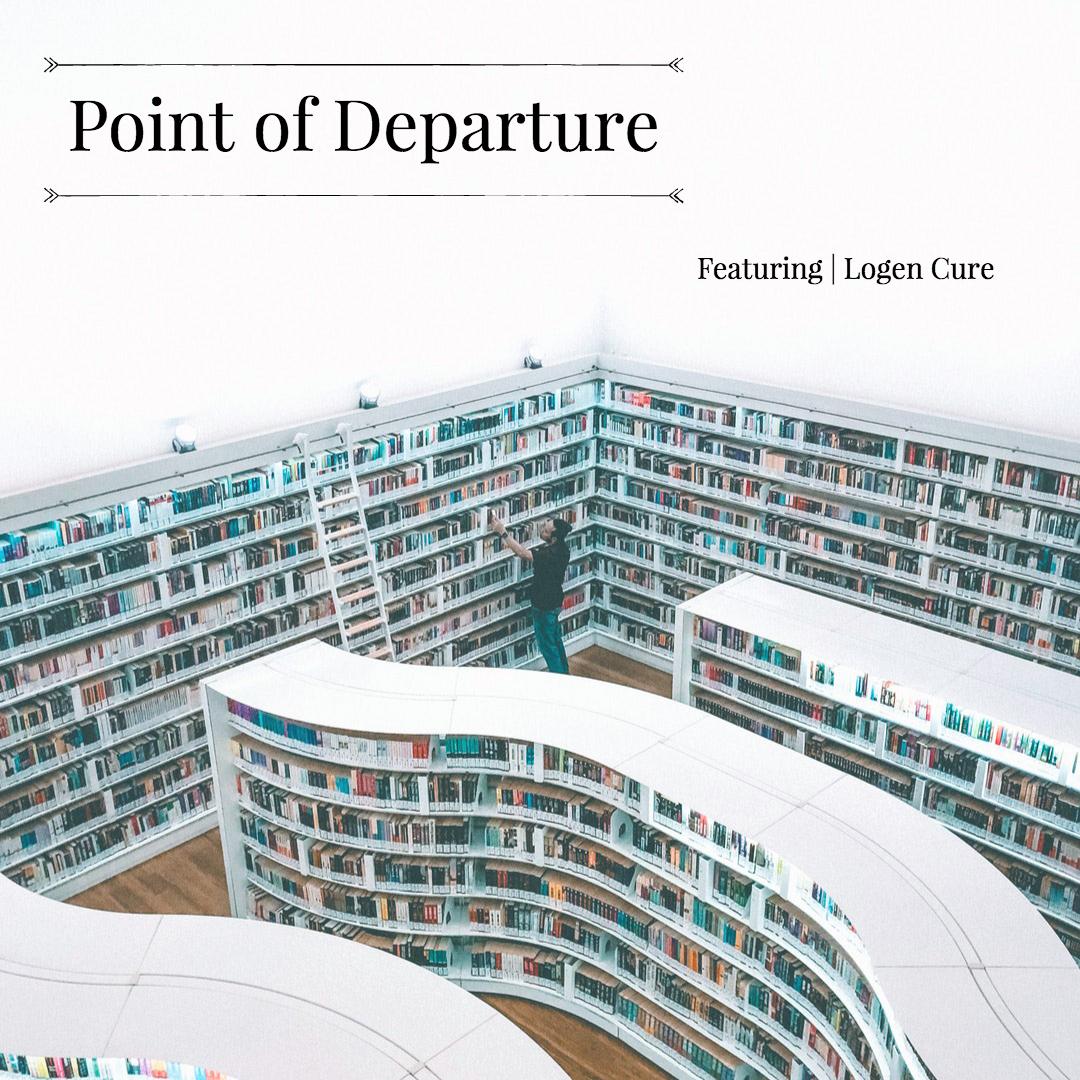 Point of Departure | Logen Cure