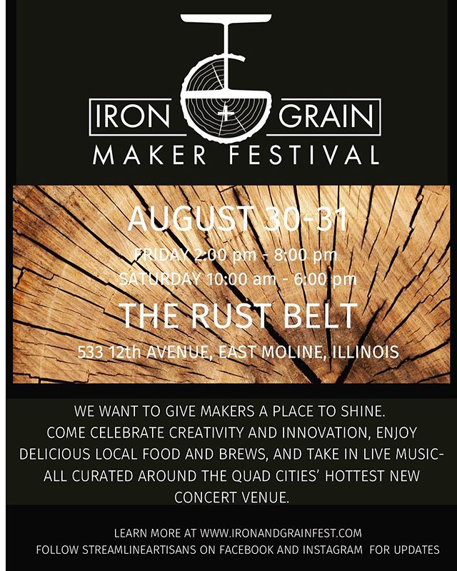 Help us celebrate the creativity of maker culture while enjoying live music, local food and brews, and family-friendly activities. Iron + Grain Maker Festival is an event you won't want to miss. . . . . . #ironandgrainfest #makerfestival #artisans #workshop #woodshop #custommade #woodgrain #furnituremaker #handmade #woodcraft #woodworking #makers #steelwork #welding #blacksmith #blacksmithing #handforged #forge #therustbeltil #therustbelt #moellernights #quadcities #visitquadcities #helloquadcities #quadcitiesiowa #quadcitiesillinois