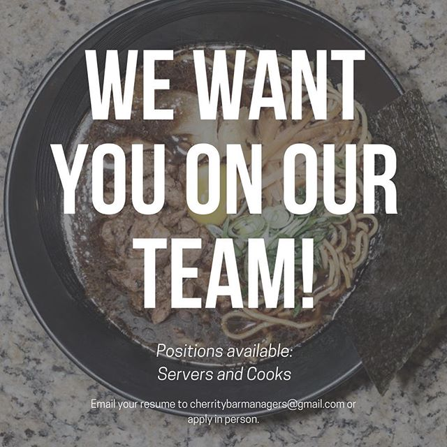 We're hiring!! We are looking to add talented cooks and servers to our team. If that's you, come by and apply in person or send us your resume. If that's your friend, tag them in the comments. 😉 🍒🍜#sanantonio #hiring #workwithus #satx #downtownsanantonio #japanesefood #cherritybar #kuriyasatx