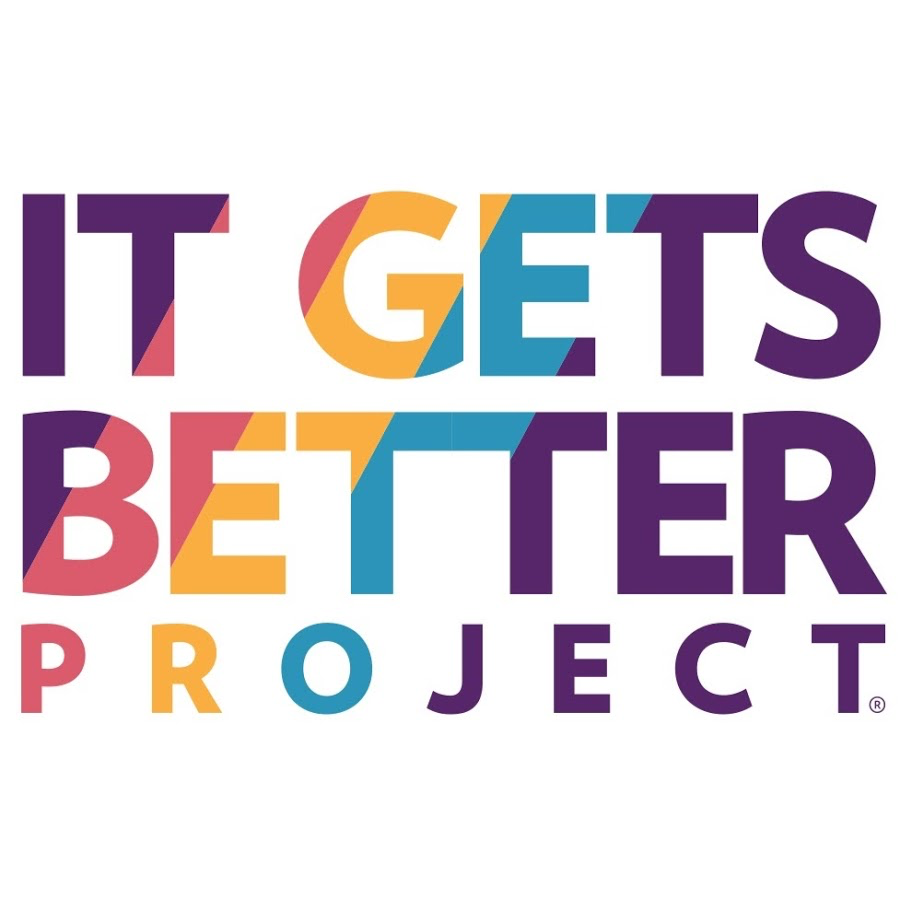 It Gets Better Project - The It Gets Better Project is a nonprofit organization dedicated to uplifting, empowering, and connecting LGBTQ youth across the globe. In 2010, Dan Savage and his partner, Terry Miller, started a global movement with these three words. It began as a widespread social media campaign to provide hope, encouragement, and community to LGBTQ youth, and has now evolved into a major platform, reaching millions of young people each year. Their ultimate goal remains the same: showing LGBTQ youth that although growing up isn't easy, no one has to do it alone.