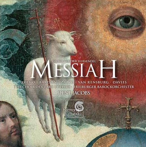Handel's Messiah - Freiburger BarockorchesterChoir of Clare College, CambridgeRené Jacobs, dir.Harmonia Mundi