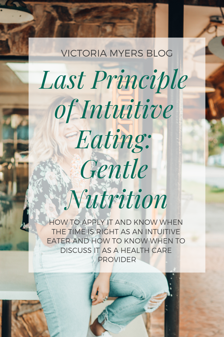 Last Principle of Intuitive Eating_ Gentle Nutrition.png
