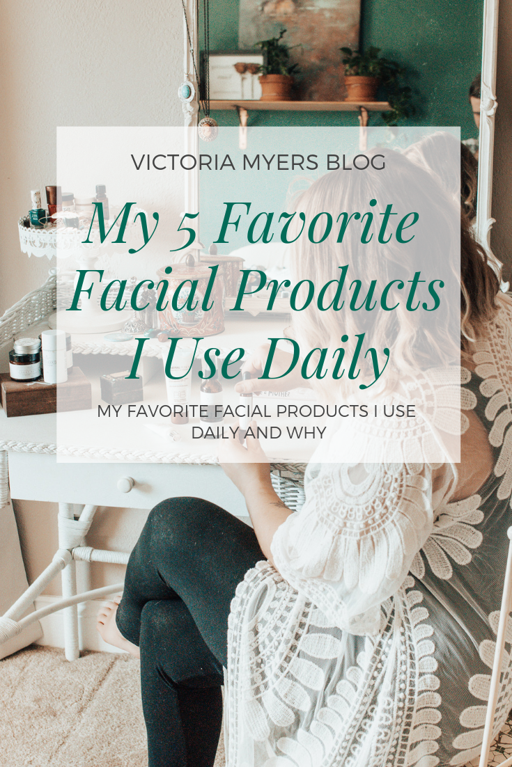 My 5 Favorite Facial Products I Use Daily