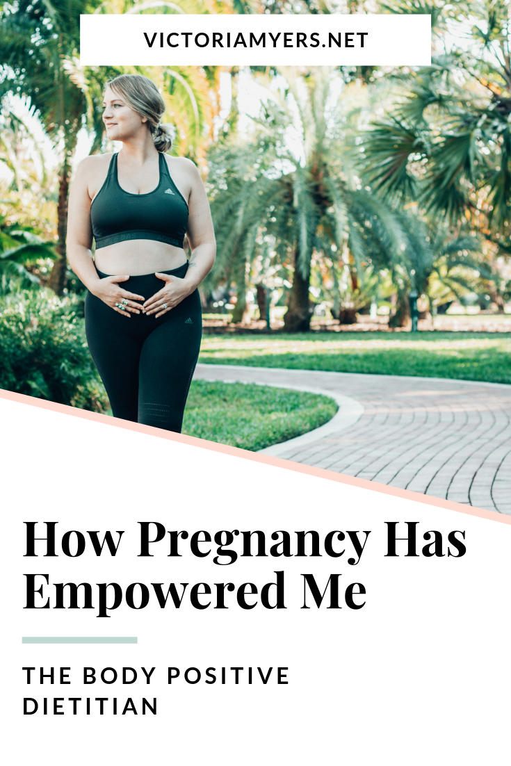 How Pregnancy Has Empowered Me
