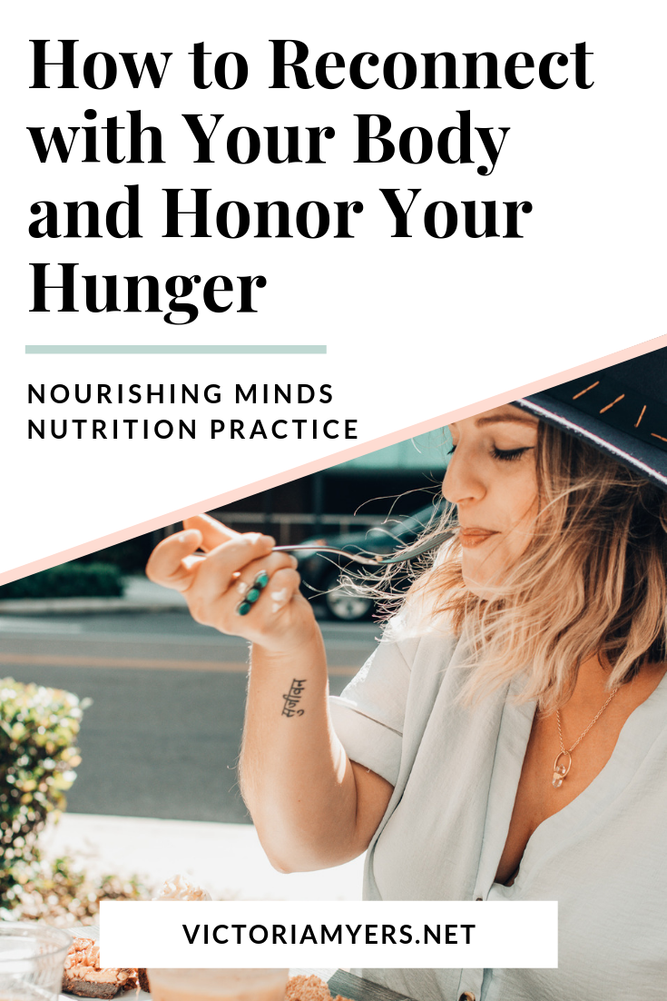How to Reconnect to Your Body and Honor Your Hunger