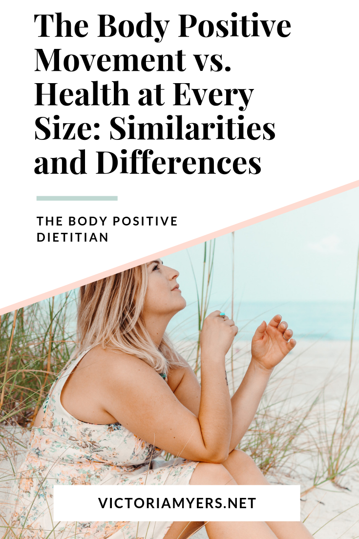 Body Positive Movement vs. Health at Every Size: Similarities and Differences
