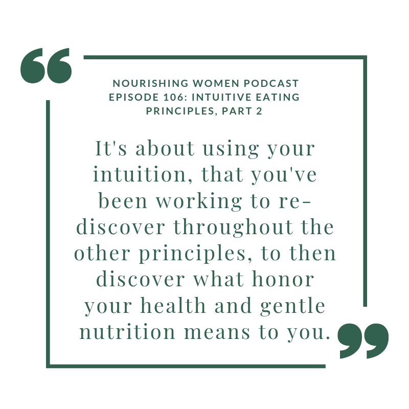 NWP Episode 106: Intuitive Eating Principles: Part 2