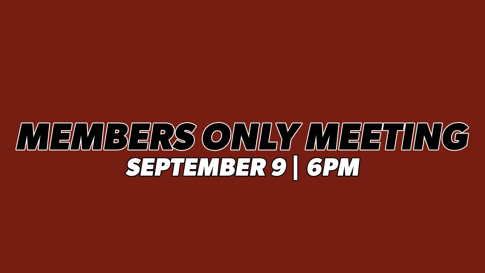 Members Only Meeting.jpg