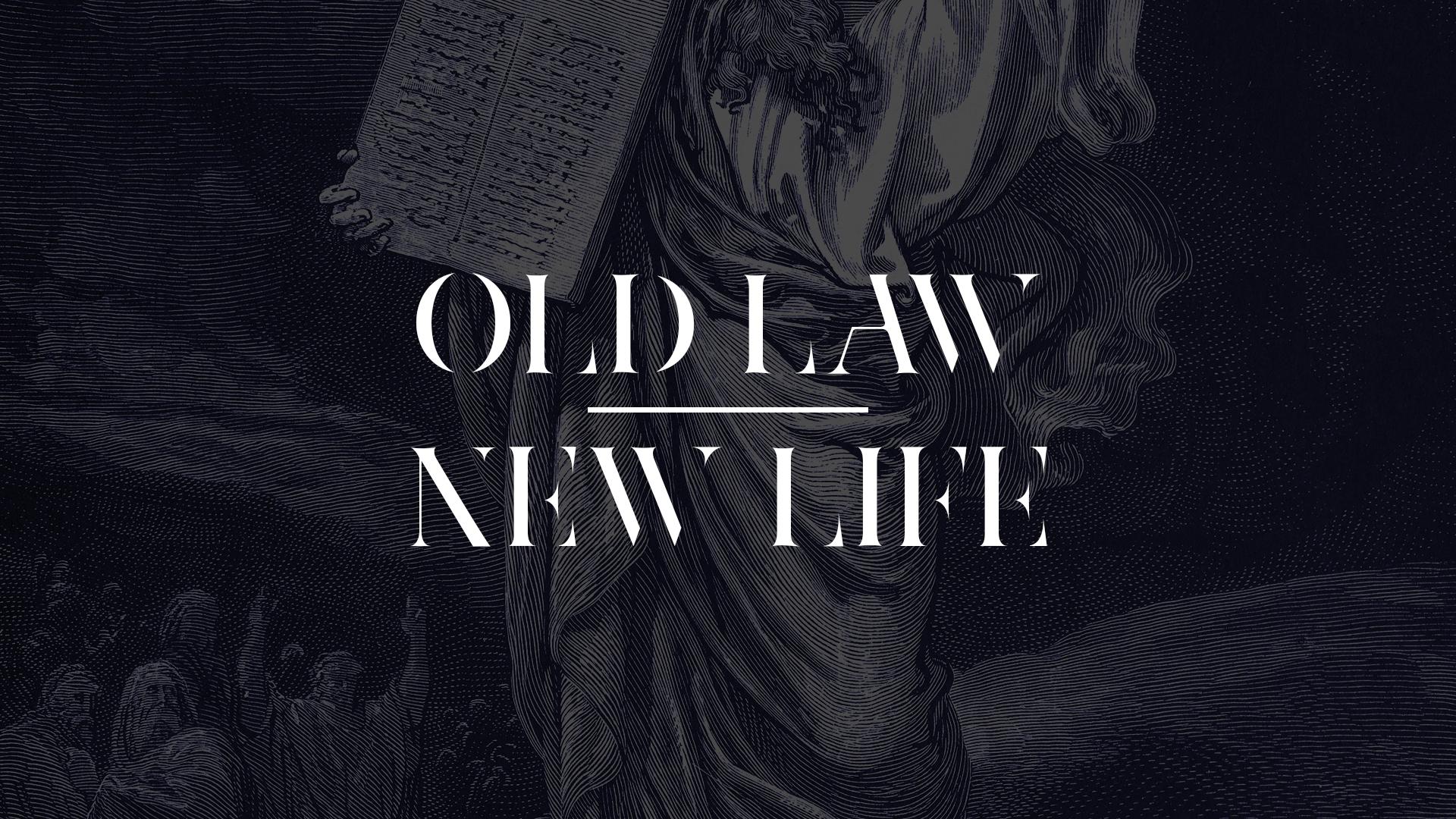 OldLawNewLife.jpg