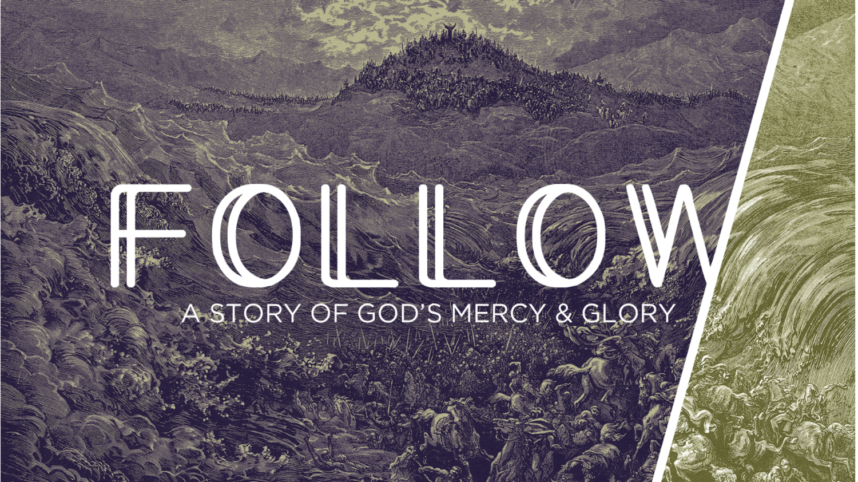 Follow Sermon Series Banner.png