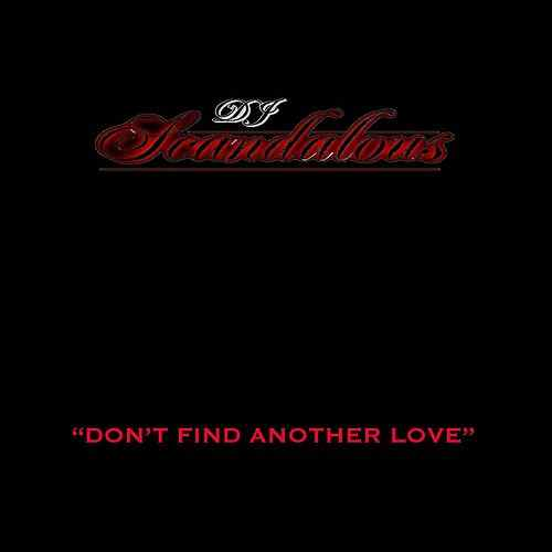 """Don't Find Another Love""(2017) - Before the song title's name changed to ""Something Happened On The Way To Heaven"" a year later, this song was dedicated to a lady DJ Scandalous was interested in. Originally a pop demo by Sonny Black of The Hook Co, the song was remixed by DJ Scandalous and Austin Leeds and was released March 3, 2017."