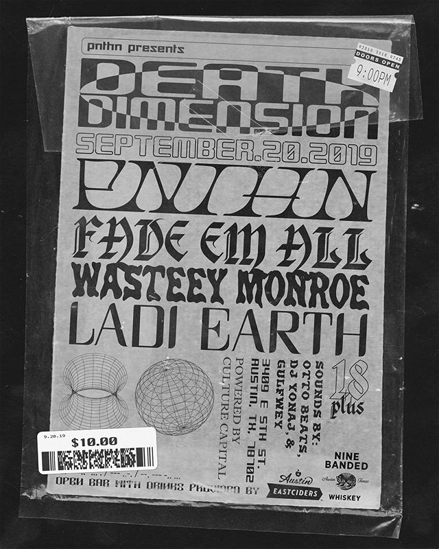 PNTHN PRESENTS: THE DEATH DIMENSION RELEASE SHOW  FEAT. FADE EM ALL, WASTEEY MONROE, AND LADI EARTH  FRIDAY, SEPTEMBER 20 3409 E 5TH STREET, AUSTIN TX TIX IN BIO