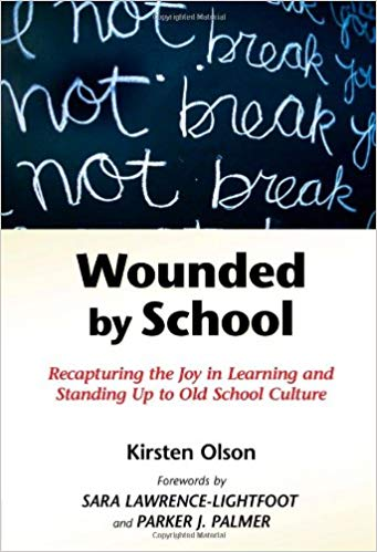 Wounded by School - by Kirsten Olson