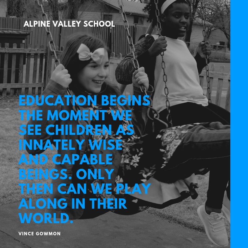 education begins the moment we see children as INNATELY wise and capable beings. only then can we play along in their world..png