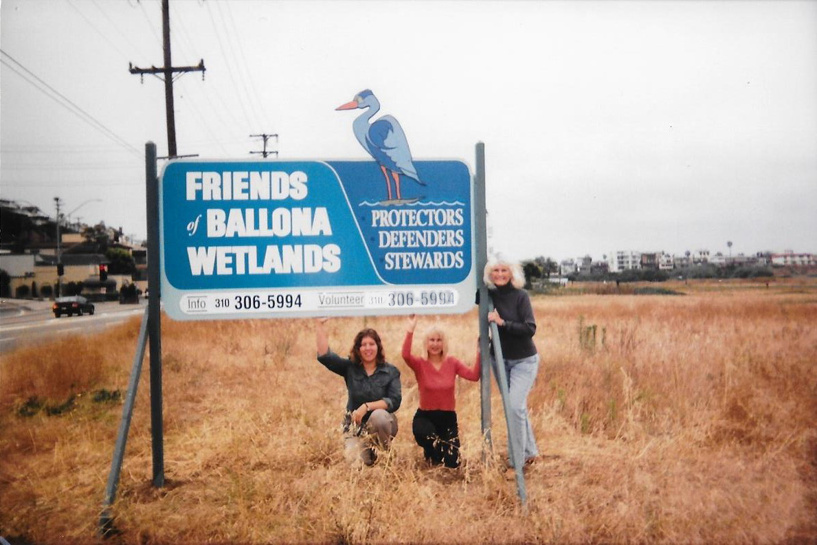 First Friends of Ballona Sign with Founder Ruth Lansford