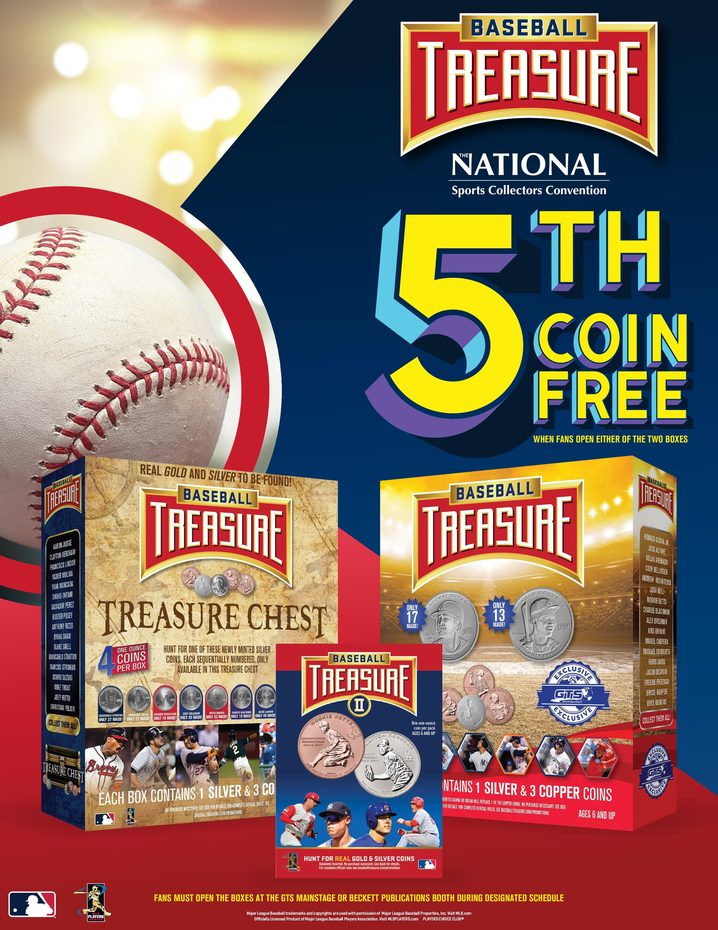 Any fan posting Baseball Treasure™ images from The National and tagging us, The National and GTS will win a free copper coin at the show.  Anyone posting a sighting of one of the numbered silver  Shohei Ohtani  or  Ronald Acuna  special numbered   silver coins   from Chicago, and tagging the  GTS ,  The National  and  Baseball Treasure™  will win a bonus unnumbered   silver coin   (player chosen at random).   The National Box Bonus -   At the 2019 National in Chicago, next week, fans who break this product LIVE at the Beckett booth during the whole show, or the GTS Mainstage at designated times, will get a bonus blind packed coin - a 5th coin at no charge - either a copper or silver coin of a baseball great! We'll be exhibiting a complete set there, talking with fans and posting about their hits!