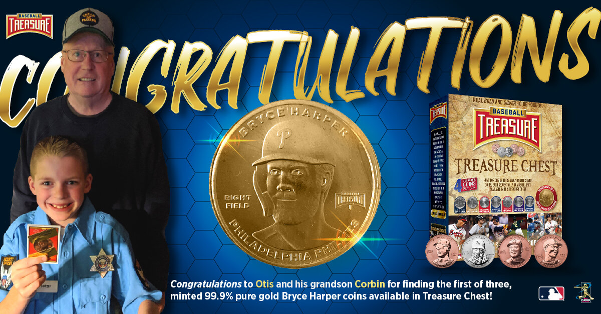 Congratulations to Otis and his grandson Corbin for finding the first of three Bryce Harper one ounce .999 fine gold coins only available via  Treasure Chest.  Otis and Corbin  discovered their treasure at Dave and Adam's Card World in Buffalo.  There are still gold coins out there. Odds of finding a Gold Coin 1:400.