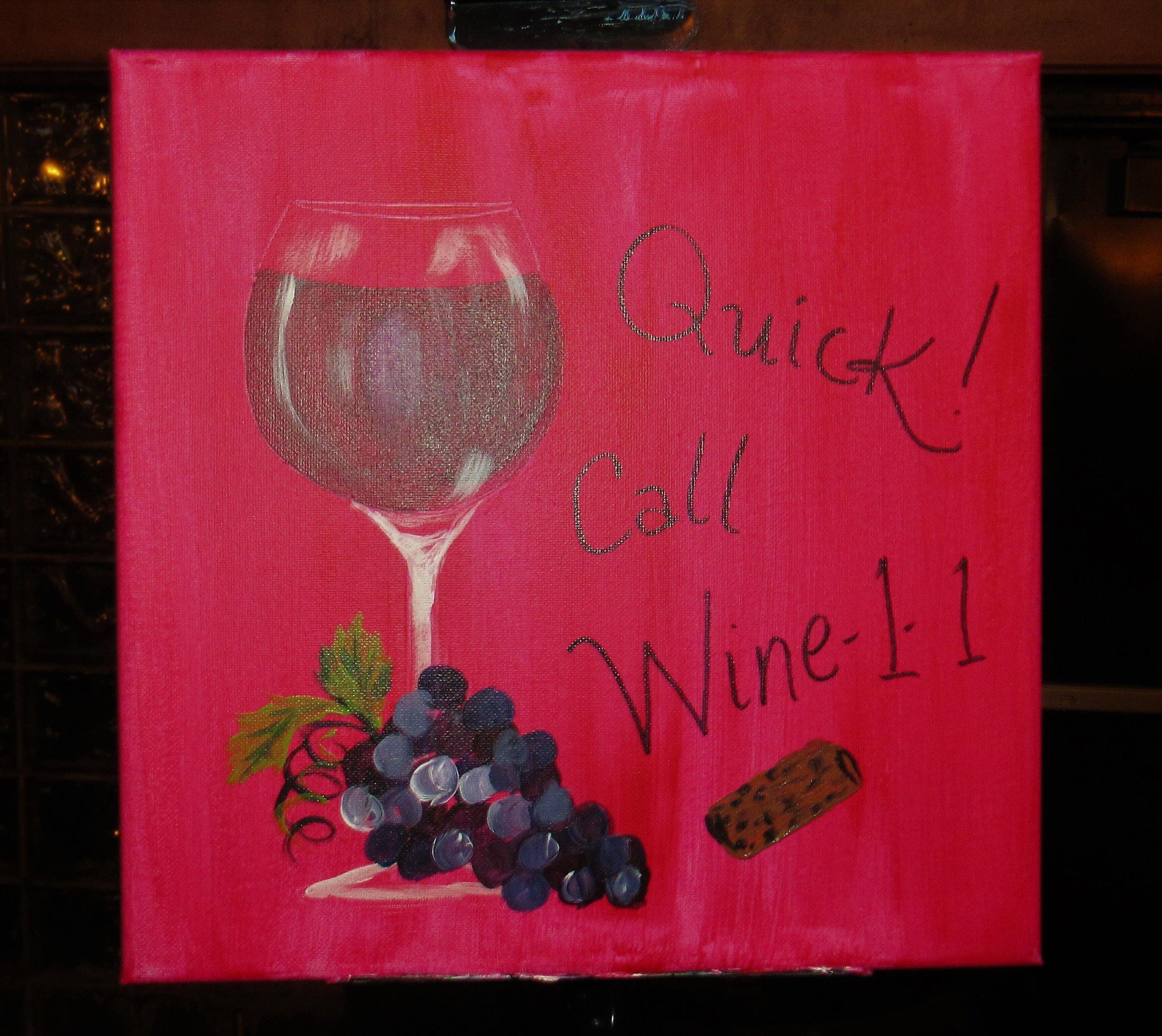Quick Call Wine11 $35
