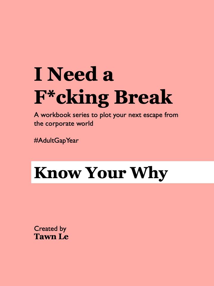 I need a fucking break-WorkbookSeries.png