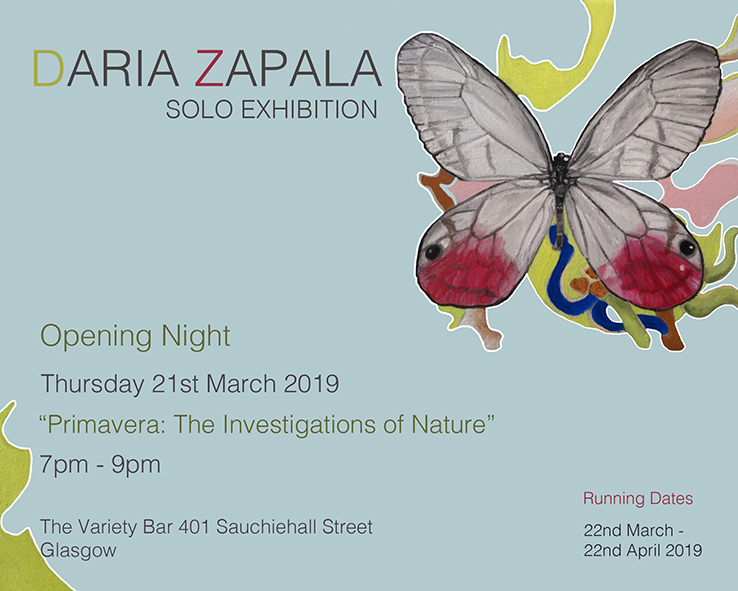 Primavera - 'Primavera: the investigations of nature' (Primavera from Italian meaning spring)To celebrate coming into a new season local artist Daria Zapala in collaboration with The Variety Bar is exhibiting a selection of her contemporary painting. These expressive and figurative artworks, incorporating both personal and iconic symbols, scrawled words and doodle-like pictograms, explore the connection between the world within her and the world around her.