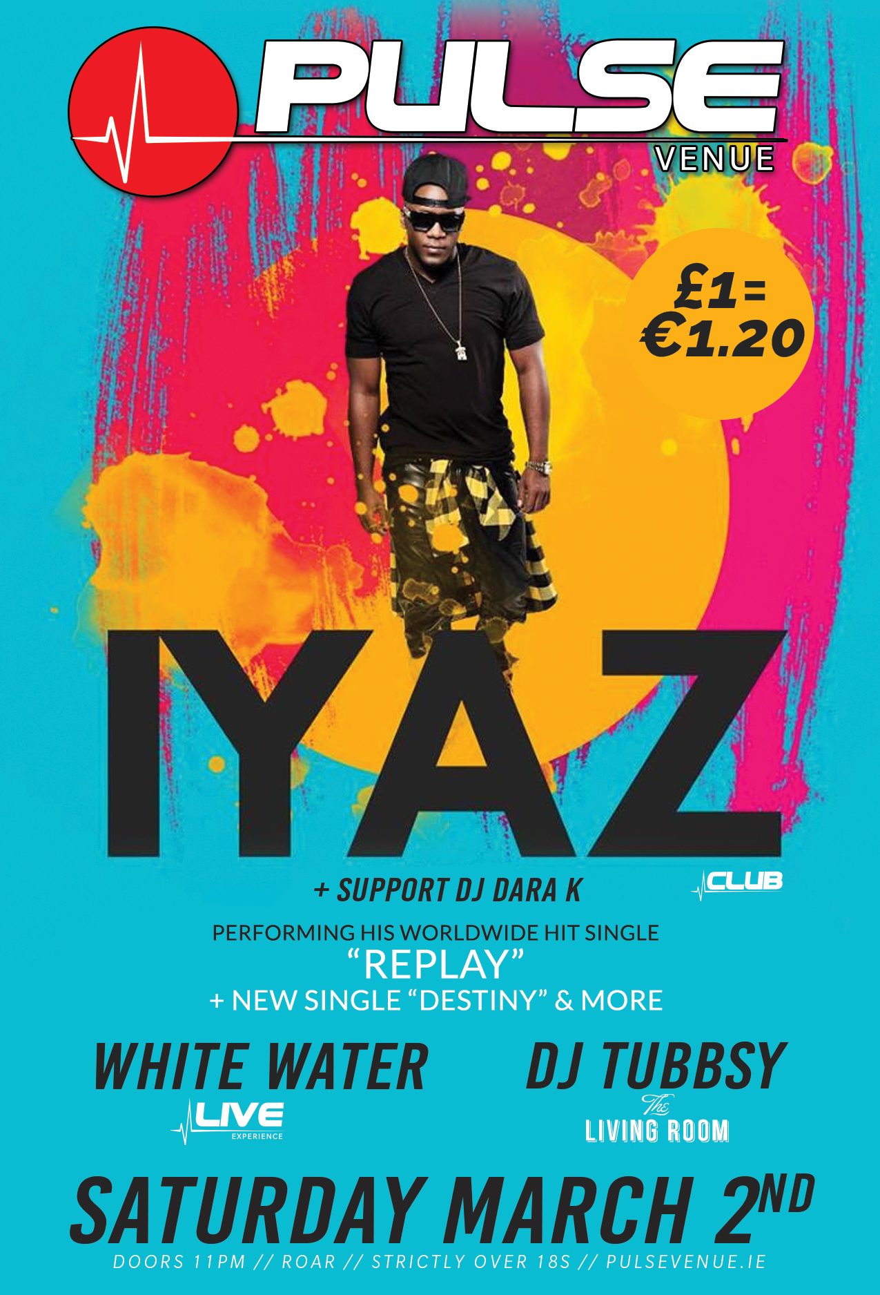 pulse-venue--iyaz---live-pa---sat-march-2-2019-with-djs-and-band.jpg