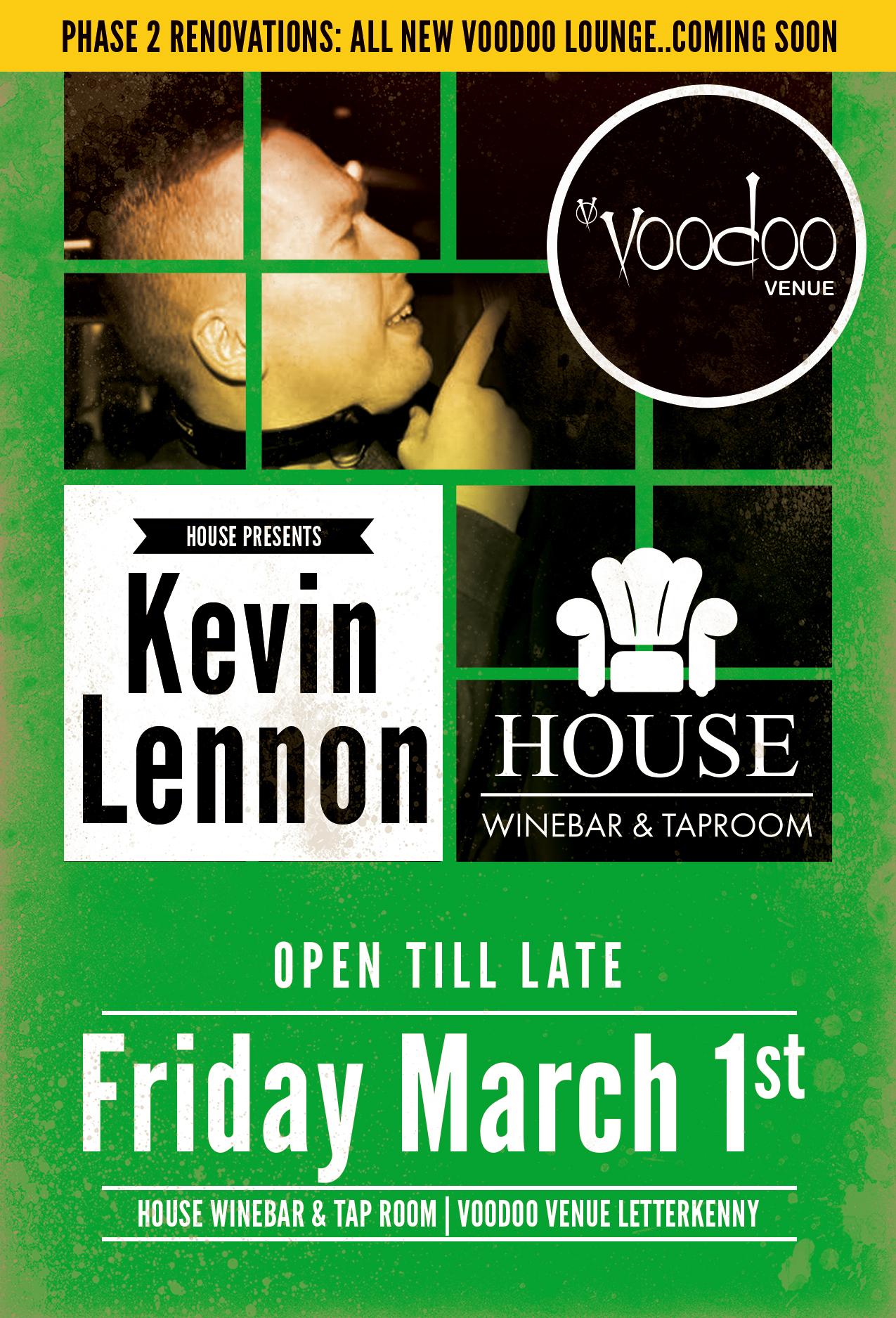 HOUSE----voodoo-lounge-kevin-lennon---fri-march-1-2019.jpg