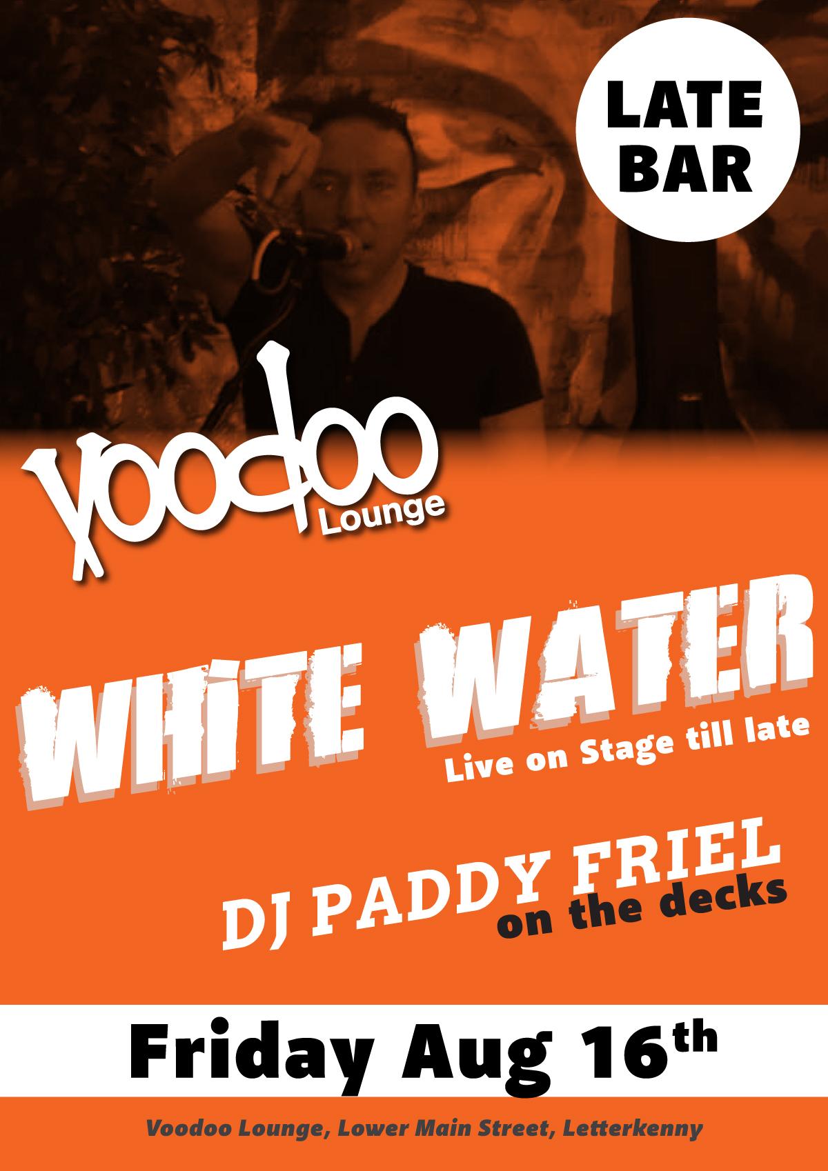 voodoo-venue--FRIDAY---WHITE-WATER--FRI-aug-16-2019.jpg