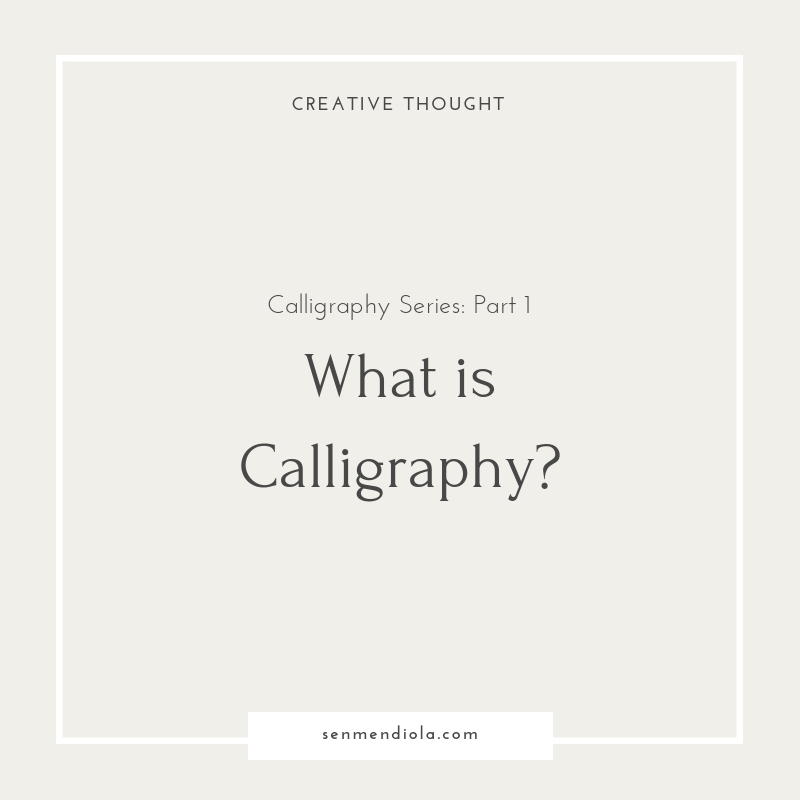 blog-calligraphy-series-what-is-calligraphy.jpg
