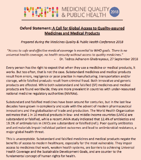 The Oxford Statement - Signed at the first-ever international conference on Medicine Quality & Public Health in Oxford, England, the Oxford Statement catalyzed concrete commitments to ensuring global access to quality-assured medicines and medical products.