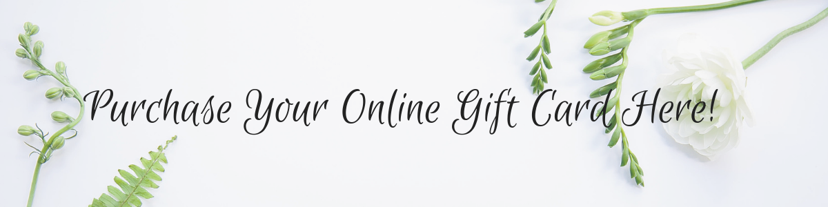 Purchase Your Online Gift Card Here!.png