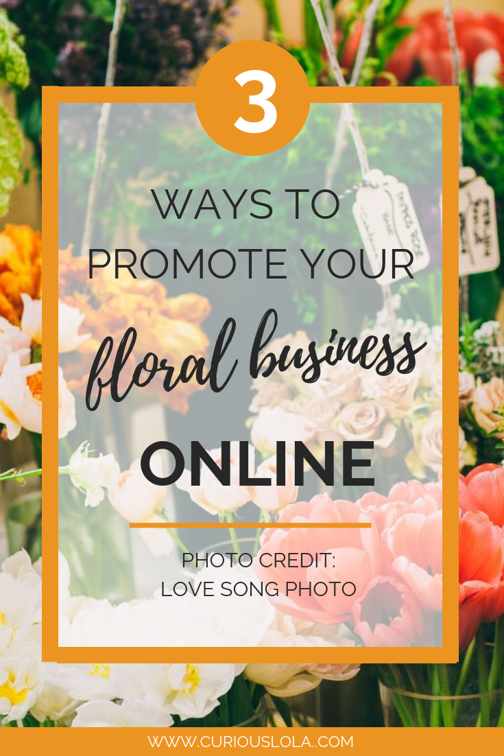 3 Ways to Promote Your Flower Business Online.png