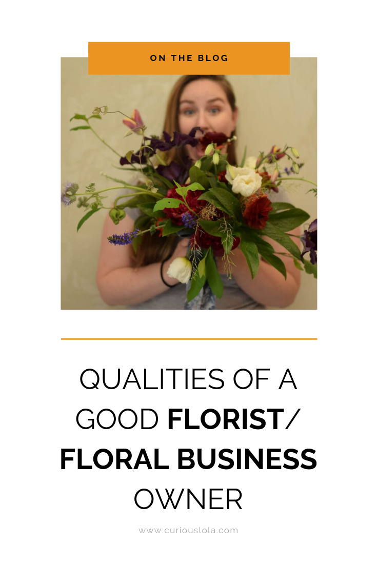 Qualities of a Good Florist_ Floral Business Owner.png