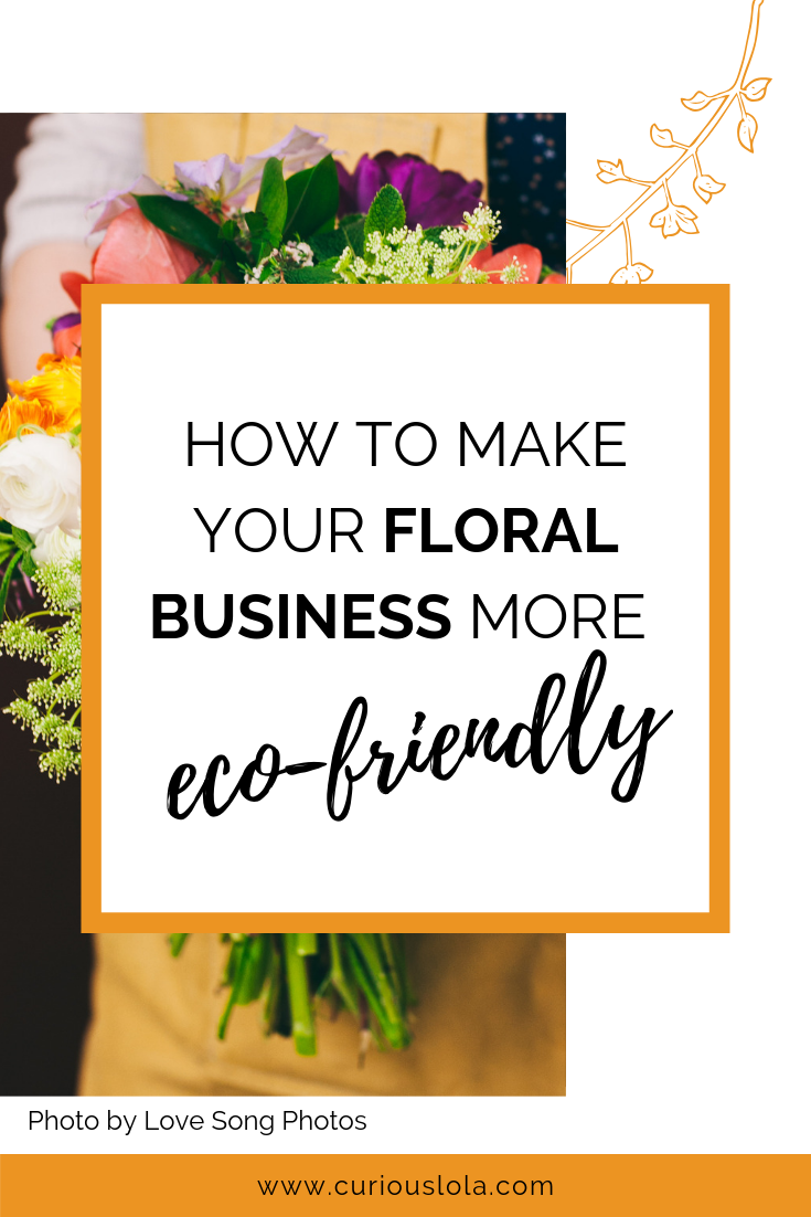 How to Make Your Floral Business More Eco-Friendly.png