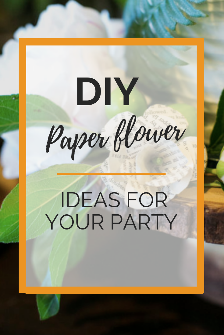 DIY Paper Flowers Ideas for Your Party .png