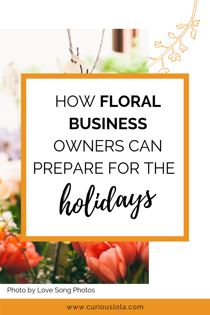 How Floral Business Owners Can Prepare for the Holidays .png