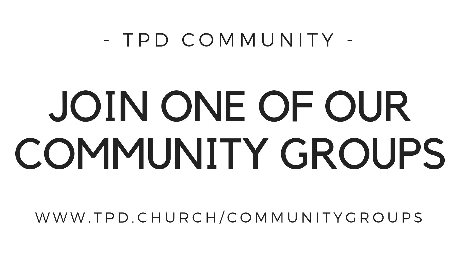 All of our community groups are meeting regularly this fall and it's a great time to jump in and get more connected. Check out the back of your bulletin for more information.