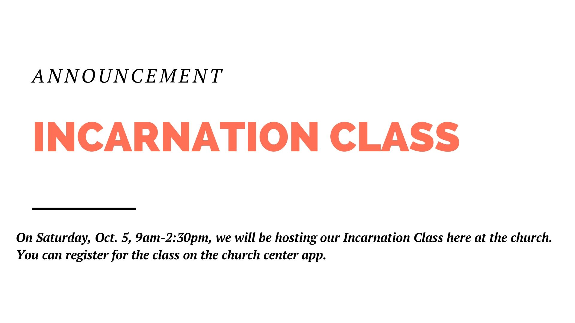 On Saturday, Oct. 5, 9am-2:30pm, we will be hosting our Incarnation Class at the church. This class is for anyone interested in church membership at The Painted Door or simply in learning more about our beliefs and rhythms. You can register for the class on the church center app.