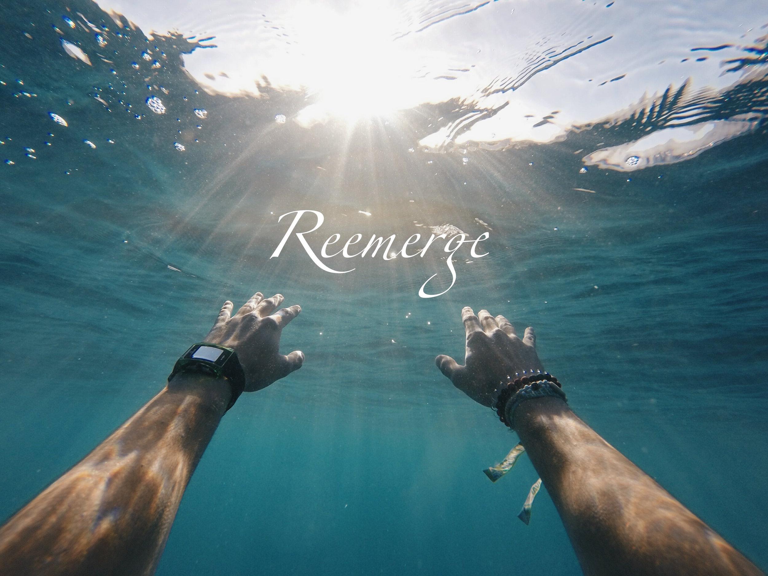 Reemerge Water.jpg