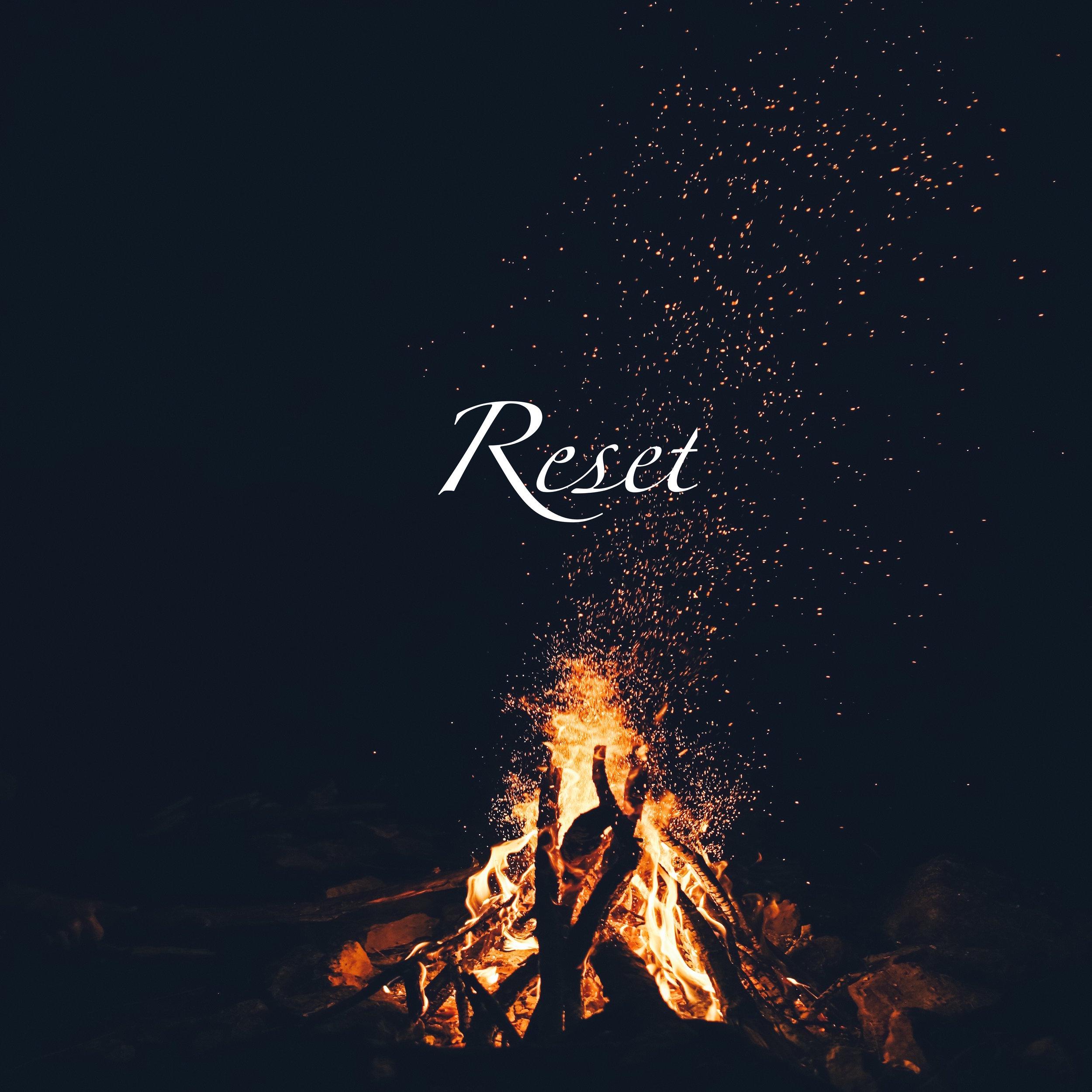 Reset Fire.jpg