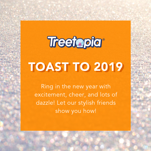 Treetopia's Toast to 2019_Campaign Image.png