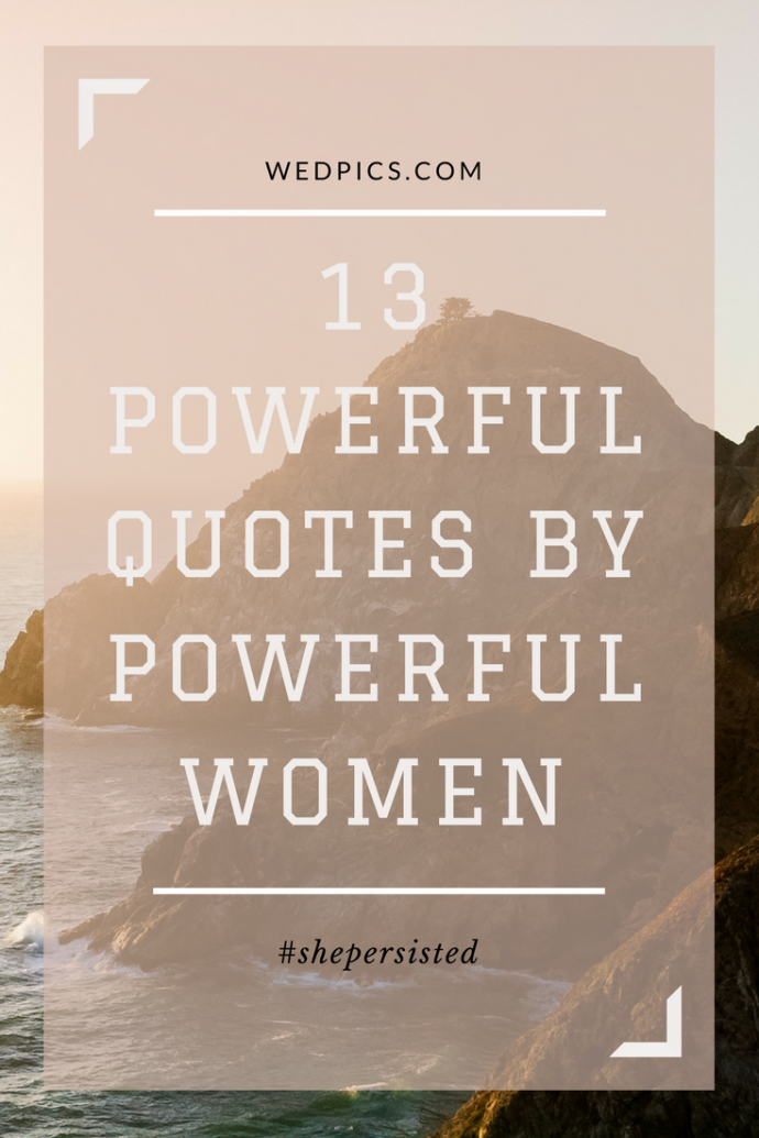 13-Powerful-quotes-by-powerful-women-690x1035.png